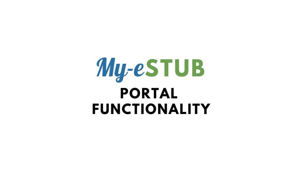 my estub portal functionality